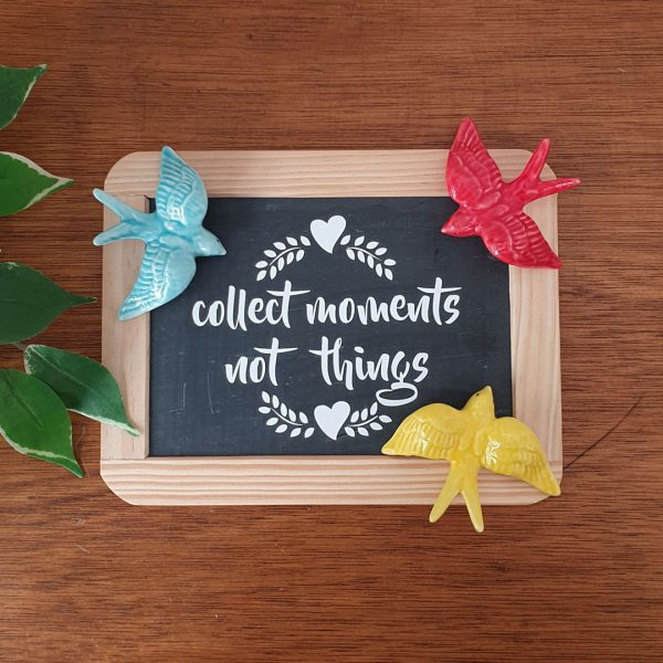 """Ardósia """" Collect moments not things"""""""